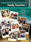 Top-Requested Family Favorites Sheet Music: 28 Sing-Along Classics by Alfred Publishing Co., Inc. (Paperback / softback, 2014)