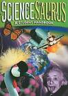 ScienceSaurus: A Student Handbook by Great Source Education Group (Paperback / softback, 2005)