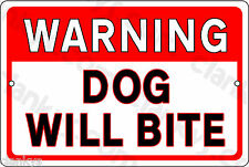 """WARNING DOG WILL BITE on a 12"""" x 8"""" Aluminum Sign - Made in USA - UV Protected"""