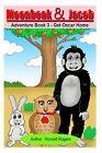 Moonbeak and Jacob Adventure Book 3: Get Oscar Home by Ronald Rogers (Paperback / softback, 2014)