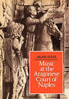Music at the Aragonese Court of Naples by Allan W. Atlas (Paperback, 2008)