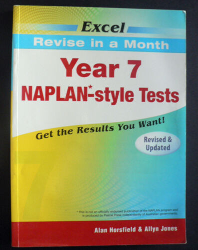 1 of 1 - EXCEL - REVISE IN A MONTH YEAR 7 NAPLAN-STYLE TESTS - A. HORSFIELD A. JONES 2010