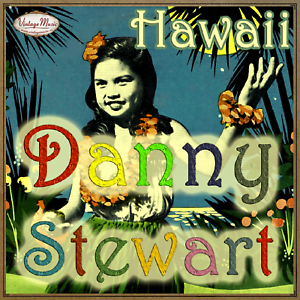 Danny-Stewart-CD-Vintage-Welt-Hawaiian-Music-Pagan-Love-Song-Hula-Blues