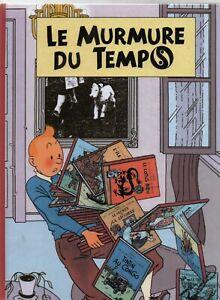 PASTICHE-Tintin-LE-MURMURE-DU-TEMPS-Cartonne-52-pages-couleurs-NEUF
