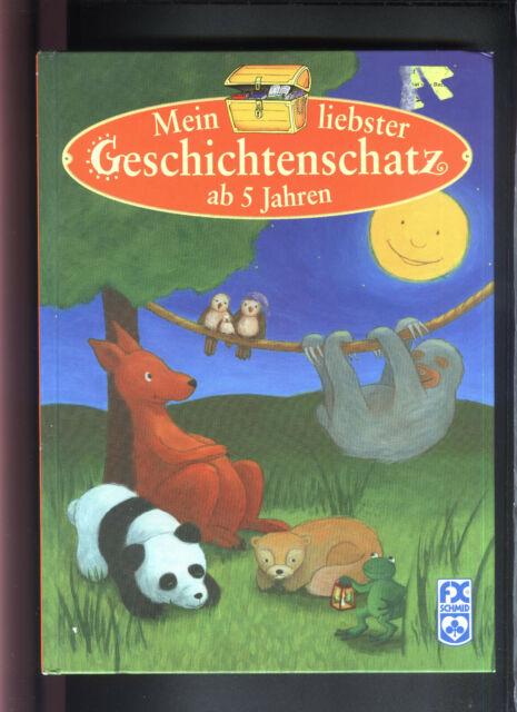 Mein liebster Geschichtenschatz ab 5 Jahren Kinder-Vorlesebuch Schmid