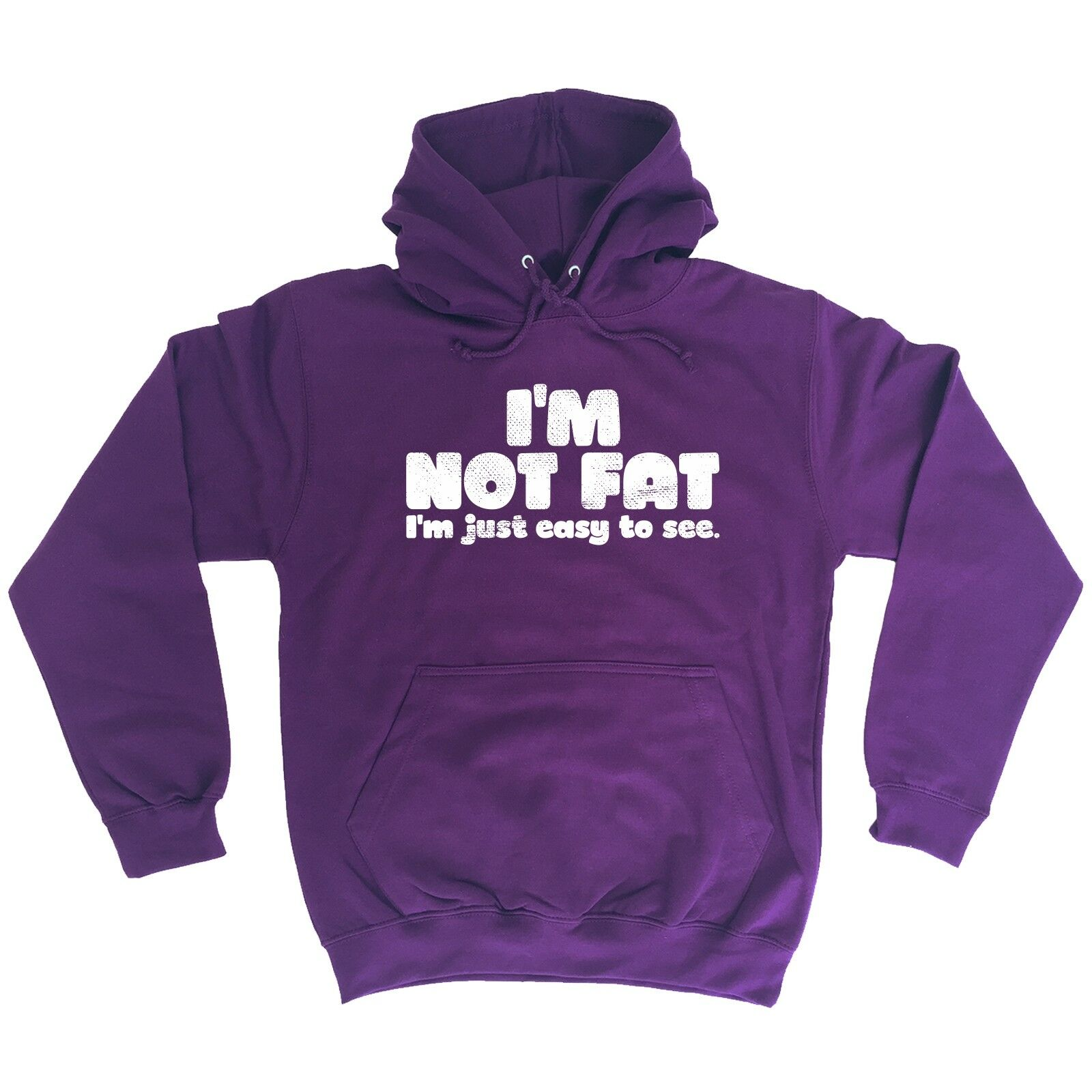 Im Not Fat Im Just Easy To See Funny Plus Sized Clothing Overweight HOODIE