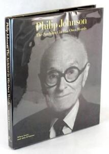 Signed-Philip-Johnson-First-Edition-1994-The-Architect-in-His-Own-Words-HC-w-DJ