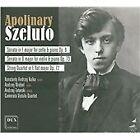 Apolinary Szeluto - : Cello Sonata; Violin Sonata; String Quartet (2008)