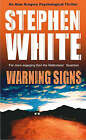 Warning Signs by Stephen White (Paperback, 2003)