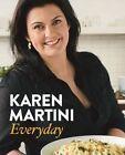 Everyday by Karen Martini (Paperback, 2013)