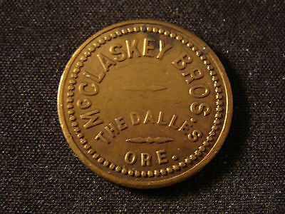 25c**R4** OREGON TRADE TOKEN McCLASKEY BROS G.F OR LOT D470 THE DALLES