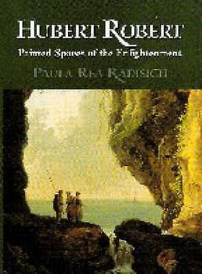 Hubert Robert: Painted Spaces of the Enlightenment
