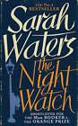 The Night Watch by Sarah Waters (Hardback, 2006)