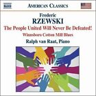 Frederic Rzewski: The People United Will Never Be Defeated! (CD, Mar-2008, Naxos (Distributor))