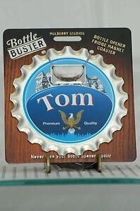 BOTTLE BUSTER TOM~COASTER~FRIDGE MAGNET~BOTTLE OPENER~NEW~FREE US SHIP~