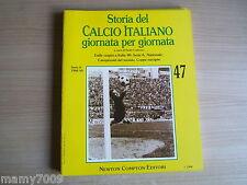 STORIA DEL CALCIO ITALIANO GIORNATA PER GIORNATA=FASCICOLO N°47=SERIE A 1968/69