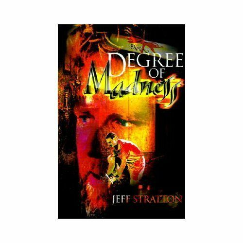 Degree of Madness by Jeff Stratton (2000, Paperback)