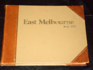 EAST-MELBOURNE-1837-1977-PEOPLE-PLACES-PROBLEMS-SPECIAL-LIMITED-EDITION