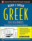 Read and Speak Greek for Beginners with Audio CD, 2nd Edition by Howard Middle, Hara Garoufalia-Middle (Mixed media product, 2011)