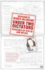 Under Two Dictators: Prisoner of Stalin and Hitler: With an Introduction by Nikolaus Wachsmann by Margarete Buber-Neumann (Paperback, 2009)