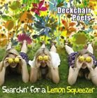 Searchin' for a Lemon Squeezer 5055011704565 by Deckchair Poets CD