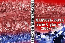 DVD MANTOVA-PAVIA PLAY OFF 2004-2005 (ULTRAS BRESCIA,CESENA,TIFO,ULTRA)