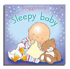 Sleepy Baby by Catherine MacKinnon, Fiona Watt (Board book, 2005)