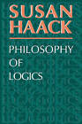 Philosophy of Logics by Susan Haack (Paperback, 1978)