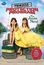 Princess Protection Program Junior Novel (Junior Novelization) Wendy Loggia Pap