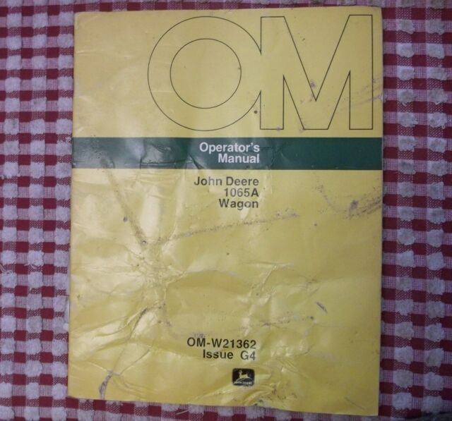 John Deere Operators Manual 1065A Wagon OM-W21362 Issue G4 hay owners
