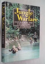 J P CROSS.JUNGLE WARFARE.H/B 1989.B/W PHOTOS.BRITISH JAPANESE 2ND WAR,BORNEO