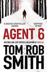 Agent 6 by Tom Rob Smith (Paperback, 2012)