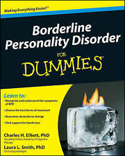 Borderline Personality Disorder For Dummies by Charles H. Elliott, Laura L. Smi…