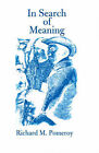 In Search of Meaning by Richard M Pomeroy (Paperback / softback, 2000)