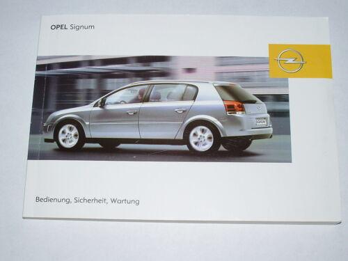 #bas0104 Manuale d/'uso Opel Signum edizione 01//2004 nuovo