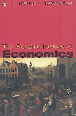 The Penguin History of Economics von Roger E. Backhouse (2002, Taschenbuch)