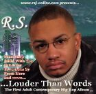...Louder Than Words * by R.S. (CD, Jul-2005, RSJ Records)