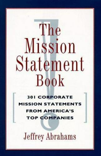 The Mission Statement Book By Jeffrey Abrahams 1995 Trade Paperback For Sale Online Ebay