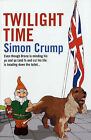 Twilight Time by Simon Crump (Paperback, 2006)