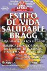 Estilo de Vida Saludable Bragg: Vida Vital Hasta Los 120 Anos! by Paul C Bragg, Patricia Bragg (Paperback / softback, 2013)