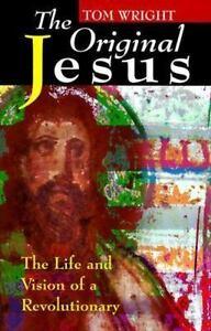 NEW-The-Original-Jesus-The-Life-and-Vision-of-a-Revolutionary