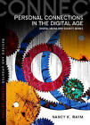 Personal Connections in the Digital Age by Nancy K. Baym (Paperback, 2015)