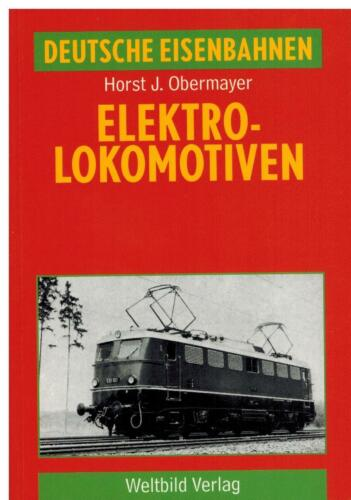 Horst J 1994 Obermayer Elektrolokomotiven Weltbild