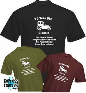 70-YEARS-OLD-ONE-CAREFUL-OWNER-70th-BIRTHDAY-T-Shirt-Present-Quality-NEW