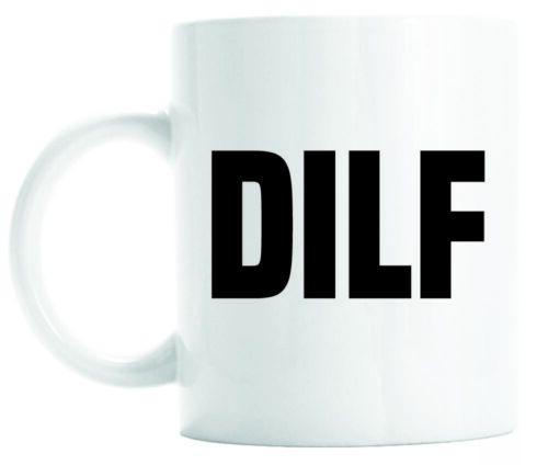 DILF mug New dad mug Funny Dad gift