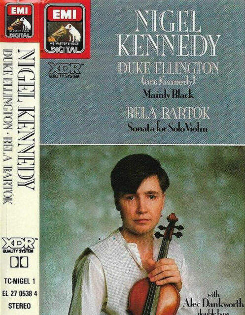 NIGEL KENNEDY DUKE ELLINGTON MAINLY BLACK BELA BARTOK SONATA CASSETTE ALBUM  EMI