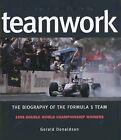 Teamwork: West McLaren Mercedes - Biography of the Formula One Team by Gerald Donaldson (Hardback, 1999)