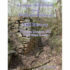 Johnston and Robson Mill History Orange County NC 9780557127542 Paperback