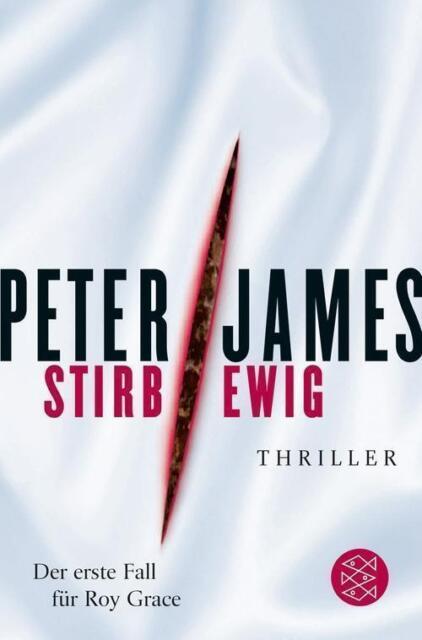 Stirb ewig von Peter James (2007, Taschenbuch), UNGELESEN