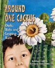 Around One Cactus Owls Bats and Leaping Rats by Anthony D. Fredericks